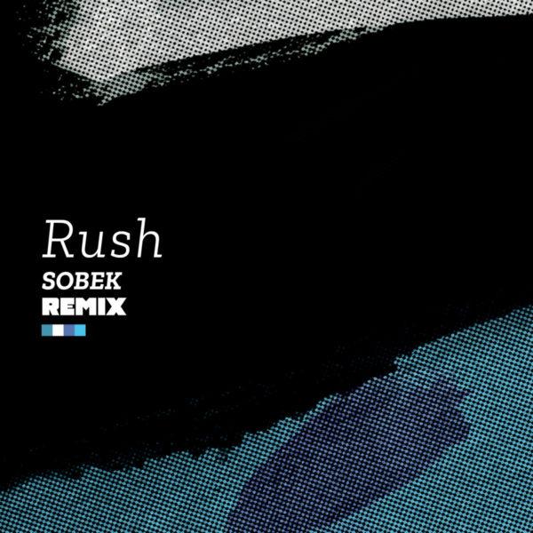 Age is a Box - Rush (Sobek Remixes)