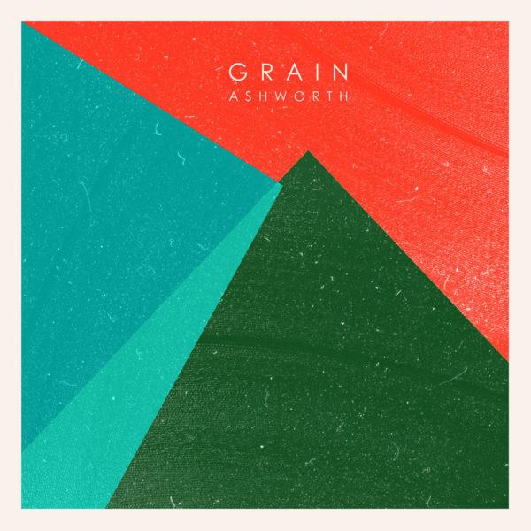Joseph Ashworth - Grain LP