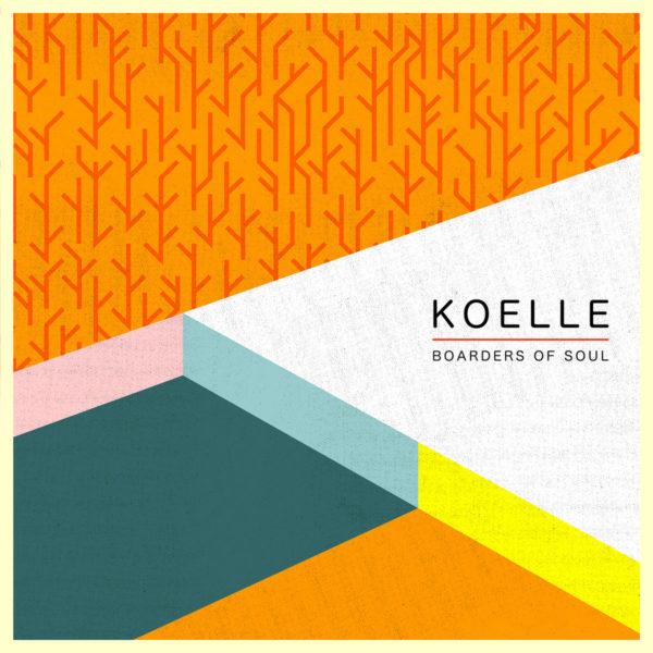 Koelle - Boarders of Soul EP