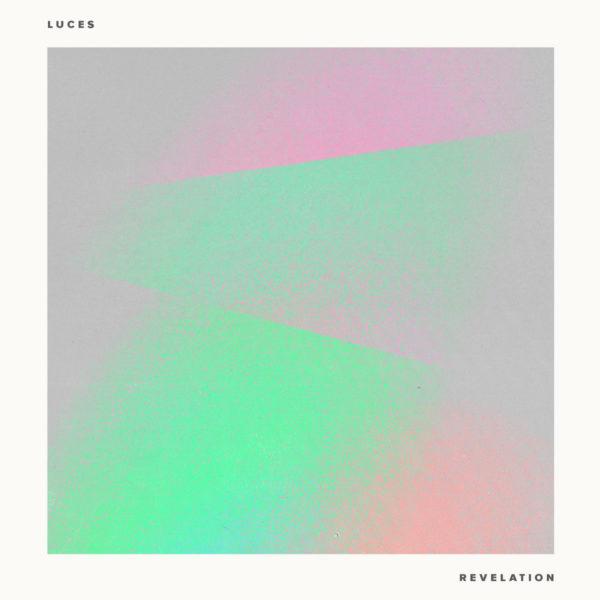 Luces - Revelation EP