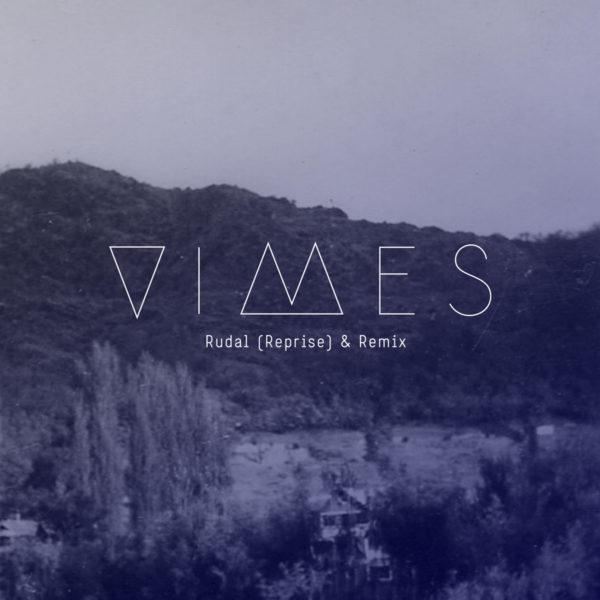 VIMES - Rudal (Reprise & Remix)