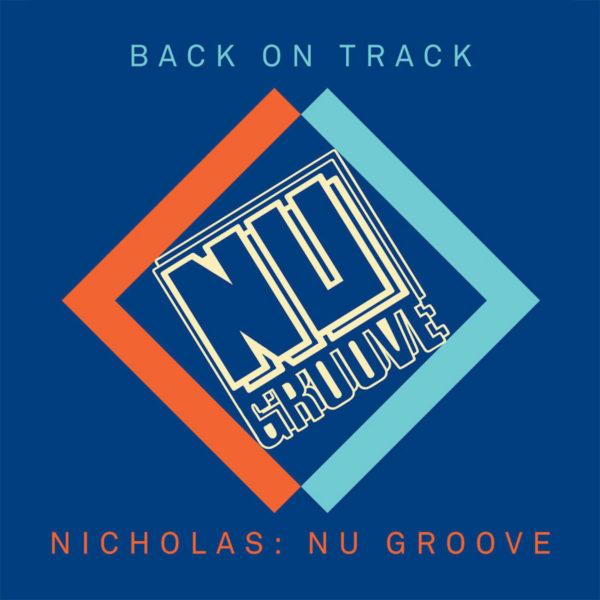 Various Artists - Back On Track - Nicholas- Nu Groove